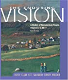 Enduring Vision - A History of the American…