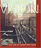Enduring Vision: A History of the American…