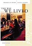 Frederick M. Binder: The Way We Lived Vol. I : Essays and Documents in American Social History