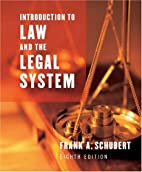 Introduction to Law and the Legal System by…