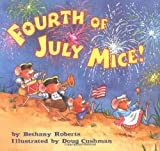 Roberts, Bethany: Fourth of July Mice