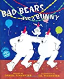 Pinkwater, Daniel: Bad Bears and a Bunny: An Irving and Muktuk Story (Irving & Muktuk Story)