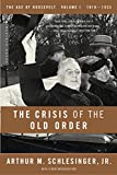 Schlesinger, Arthur M.: The Crisis of the Old Order: 1919-1933, The Age of Roosevelt