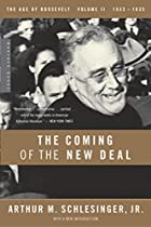 The Coming of the New Deal, 1933-1935 (The&hellip;