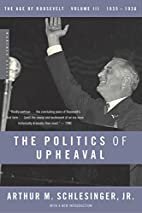 The Politics of Upheaval: 1935-1936, The Age…