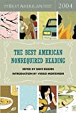 Eggers, Dave: The Best American Nonrequired Reading 2004