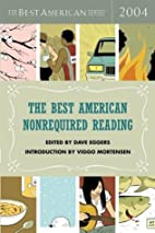 The Best American Nonrequired Reading 2004…