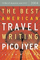 The Best American Travel Writing 2004 by…