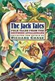 Chase, Richard: The Jack Tales: Folk Tales from the Southern Appalachians