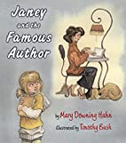 Janey and the Famous Author by Mary Downing…