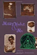 Missy Violet and Me by Barbara Hathaway