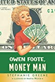 Greene, Stephanie: Owen Foote, Money Man (Owen Foots)