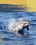 The Dolphin writer : book one by Mifflin &…