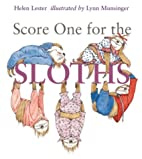 Score One for the Sloths by Helen Lester
