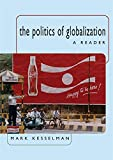 Kesselman, Mark: The Politics of Globalization: A Reader