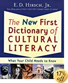 The New First Dictionary of Cultural Literacy: What Your Child Needs to Know