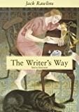 Rawlins, Jack: The Writer's Way