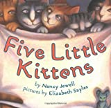 Sayles, Elizabeth: Five Little Kittens