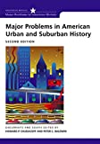 Chudacoff, Howard P.: Major Problems in American Urban History