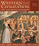 Noble, Thomas F. X.: Western Civilization: The Continuing Experiment To 1715