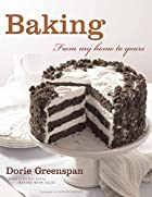 Baking: From My Home to Yours by Dorie…