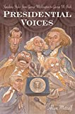 Metcalf, Allan: Presidential Voices: Speaking Styles from George Washington to George W. Bush