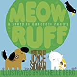 Sidman, Joyce: Meow Ruff
