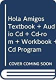 Ana C. Jarvis: Hola Amigos Textbook + Audio Cd + Cd-rom + Workbook + Cd Program (Spanish Edition)
