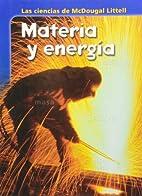 Materia y energia by McDougal Littell