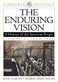 Paul S. Boyer: The Enduring Vision: A History of the American People, Dolphin Edition, Volume 2: From 1865