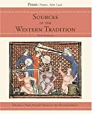 Perry, Marvin: Sources of the Western Tradition, Volume 1 : From Ancient Times to the Enlightenment