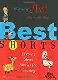 Paterson, Katherine (AFT): Best Shorts: Favorite Short Stories for Sharing