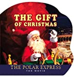 Zemeckis, Robert: The Gift of Christmas: The Polar Express The Movie