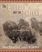 The Buffalo and the Indians: A Shared…