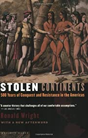 Stolen Continents: 500 Years of Conquest and…