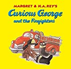 Curious George and the Firefighters by H. A.…