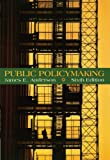 James E. Anderson: Public Policymaking: An Introduction
