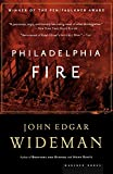 Wideman, John Edgar: Philadelphia Fire