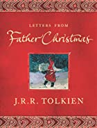 The Father Christmas Letters by J. R. R.&hellip;