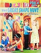 The Great Shape Hunt by Richard Haynes