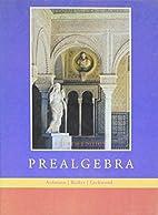 Pre-algebra, Custom Publication by Richard…