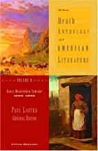 The Heath Anthology of American Literature,…