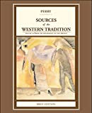 Perry: Sources of the Western Tradition: From the Renaissance to the Present - Brief Edition