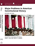 Hall, Kermit: Major Problems in American Constitutional History: Documents and Essays (Major Problems in American History (Wadsworth))