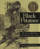 Bartoletti, Susan Campbell: Black Potatoes: The Story of the Great Irish Famine, 1845-1850