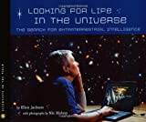 Bishop, Nic: Looking For Life In The Universe: The Search For Extraterrestrial Intelligence