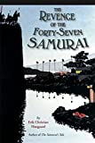 Haugaard, Erik C.: The Revenge of the Forty-Seven Samurai