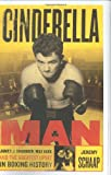 Schaap, Jeremy: Cinderella Man: James J. Braddock, Max Baer, And The Greatest Upset In Boxing History