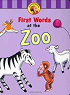 Curious George's First Words at the Zoo…