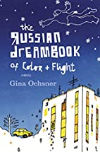 The Russian Dreambook of Color and Flight by…